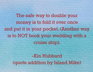 quote about saving money on cruise ship wedding